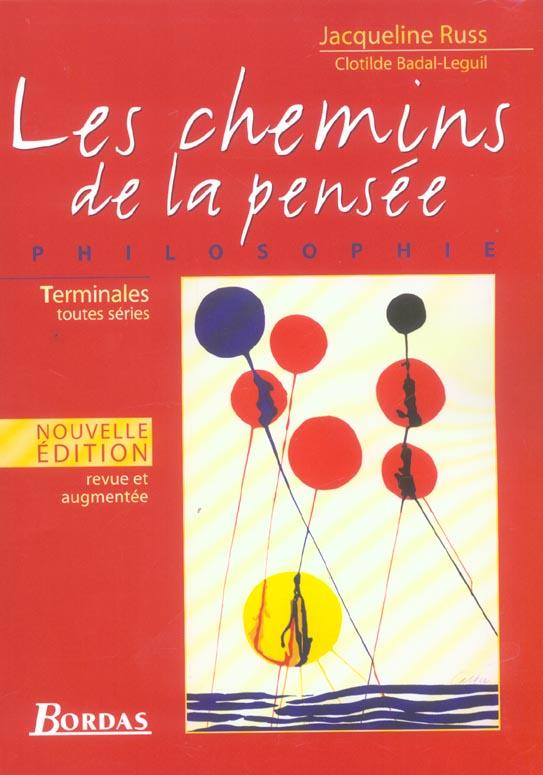 Les Chemins De La Pensee Philosophie Terminales Toutes Series Revue Et Augmentee