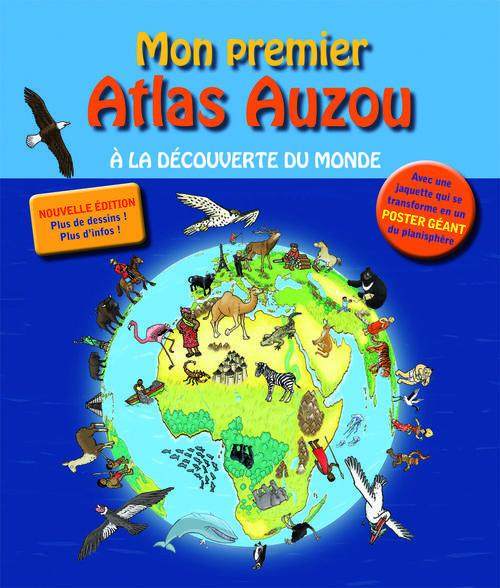 Mon Premier Atlas Auzou (Edition 2012)