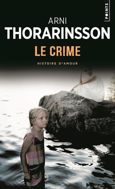 Le crime ; histoire d'amour