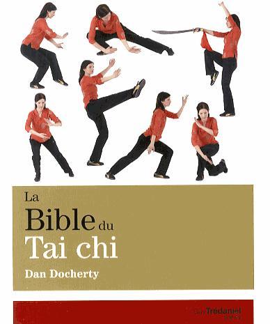 La bible du tai chi