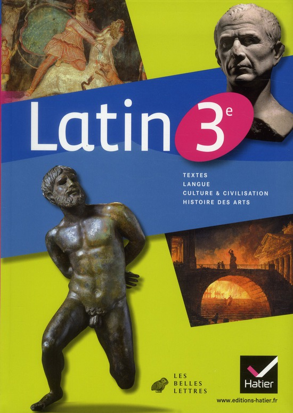 Latin ; 3eme ; Manuel De L'Eleve (Edition 2012)