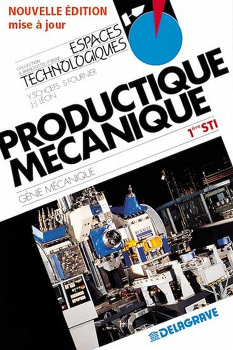 Productique Mecanique ; 1ere Sti ; Genie Mecanique