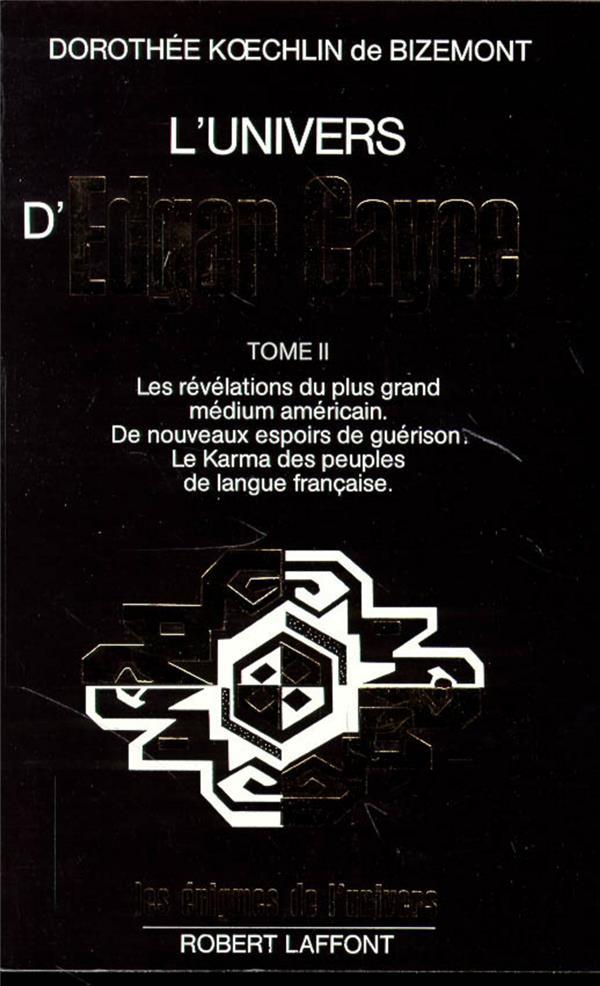 L'Univers D'Edgar Cayce T.2 ; Edition 2002