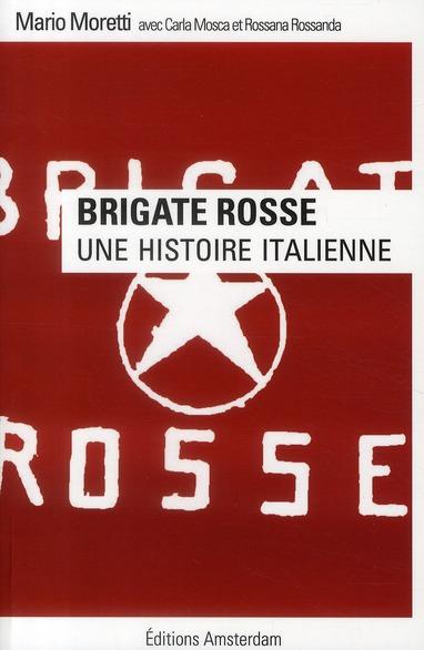 BRIGATE ROSSE, UNE HISTOIRE ITALIENNE