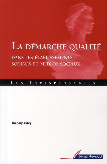 Demarche Qualite Dans Les Etablis Sociaux Et Medico Sociaux