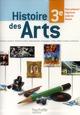 Histoire des arts ; 3ème ; cahier de l'élève
