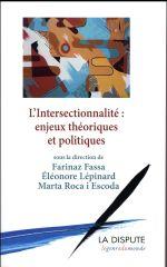 Couverture de L'intersectionnalité ; enjeux théoriques et politiques