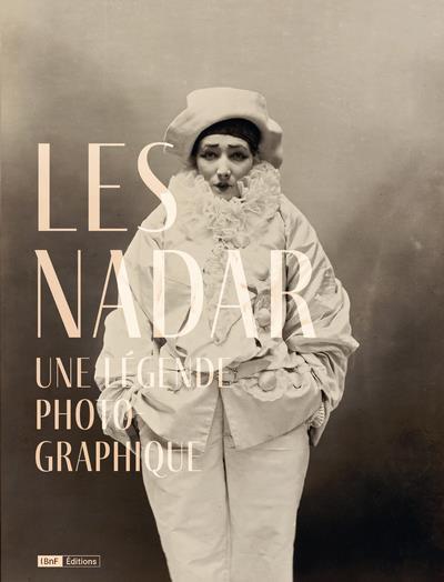 LES NADAR : UNE LEGENDE PHOTOGRAPHIQUE