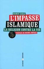 Couverture de L'impasse islamique ; la religion contre la vie
