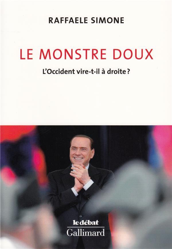 LE MONSTRE DOUX : L'OCCIDENT VIRE-T-IL A DROITE ?
