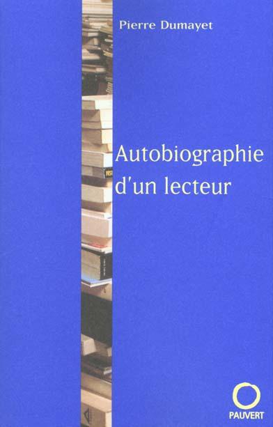 AUTOBIOGRAPHIE D'UN LECTEUR*