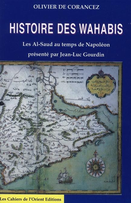 HISTOIRE DES WAHABIS: LES AL-SAUD AU TEMPS DE NAPOLEON
