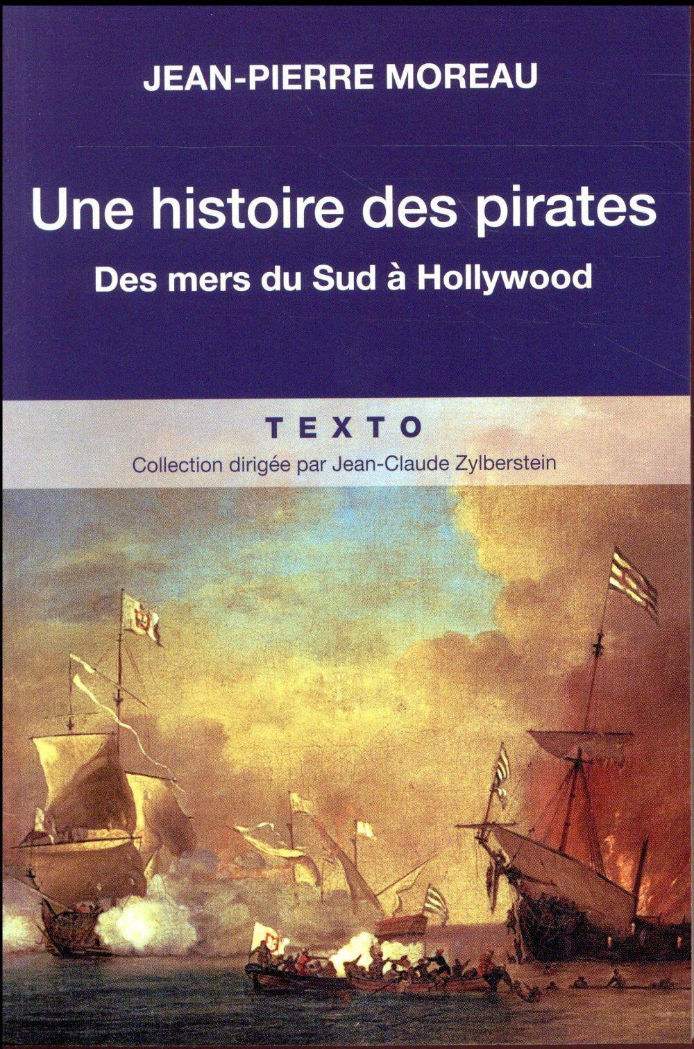 UNE HISTOIRE DES PIRATES : DES MERS DU SUD A HOLLYWOOD
