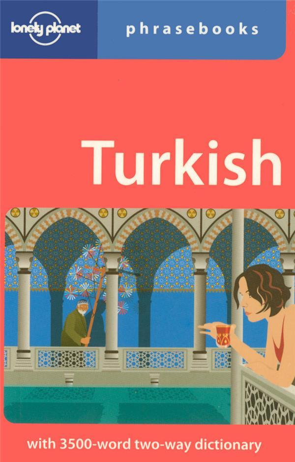 Turkish Phrasebook 4ed -Anglais-