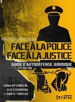 Couverture de Face à la police / face à la justice