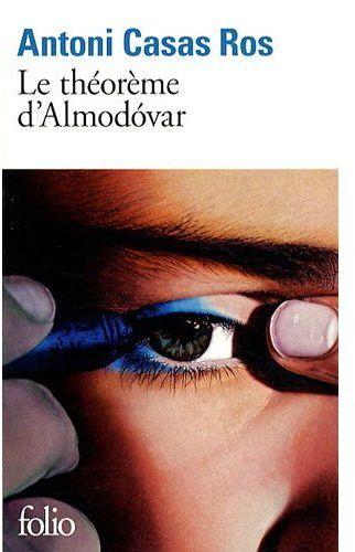 LE THEOREME D'ALMODOVAR