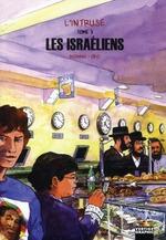 Couverture de L'intruse t.3 ; les Israéliens