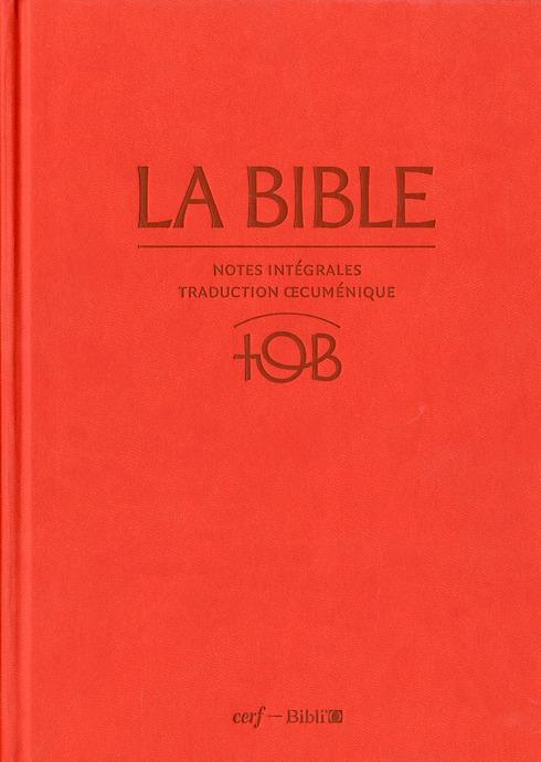 La Bible ; Notes Integrales, Traduction Oecumenique