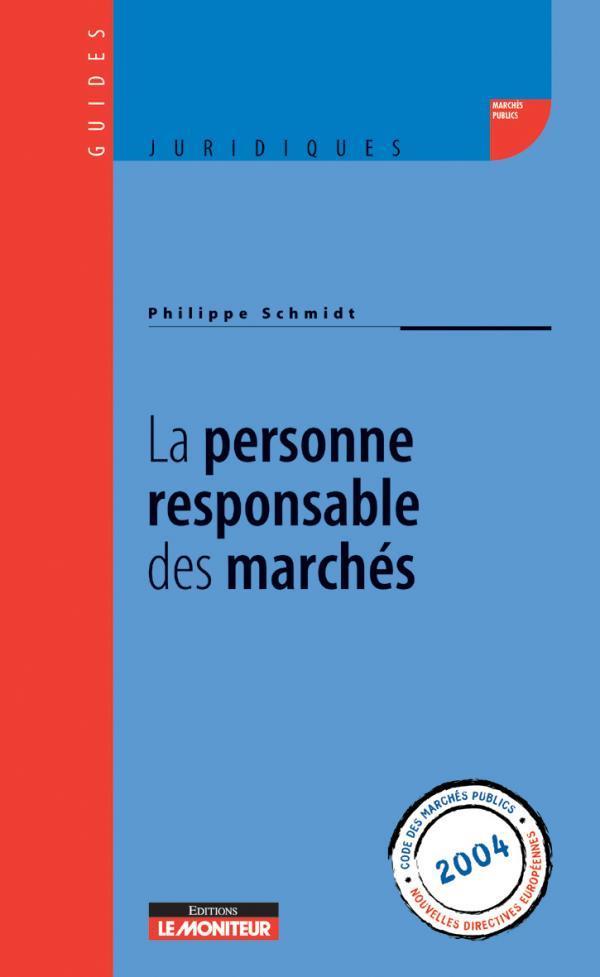 La Personne Responsable Des Marches (édition 2004)