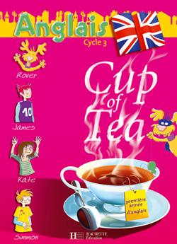 Cup Of Tea Anglais Ce2 - Livre De L'Eleve - Ed.2006