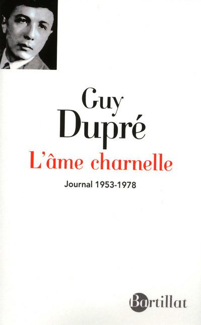 L'Ame Charnelle ; Journal (1953-1978)