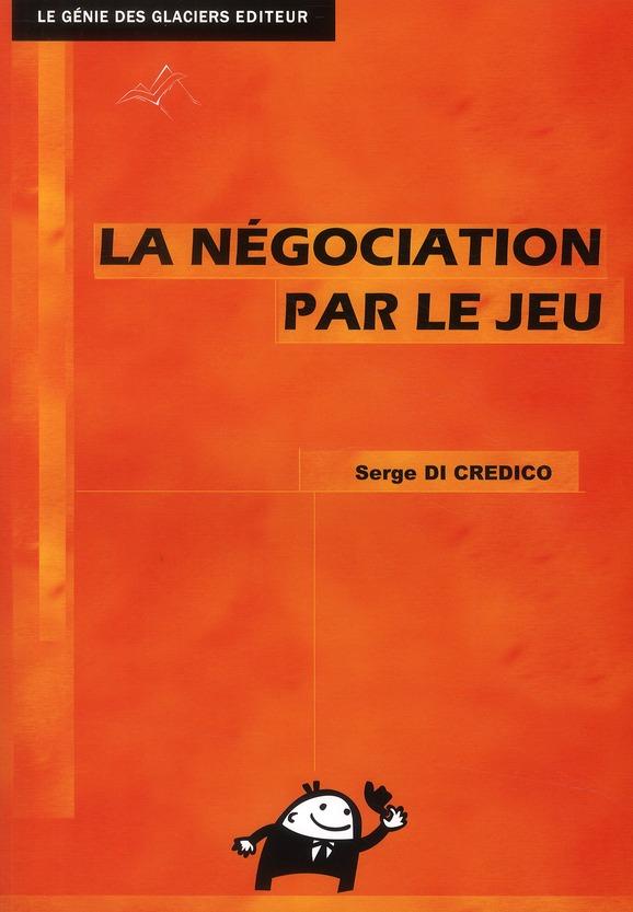 La Negociation Par Le Jeu
