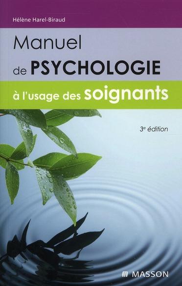 Manuel De Psychologie A L'Usage Des Soignants (3e Edition)