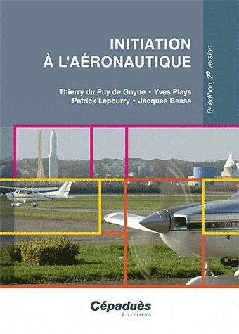 Initiation A L'Aeronautique 6e Edition, 2e Version