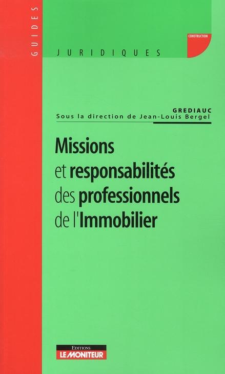 Missions Et Responsabilites Des Professionnels De L'Immobilier
