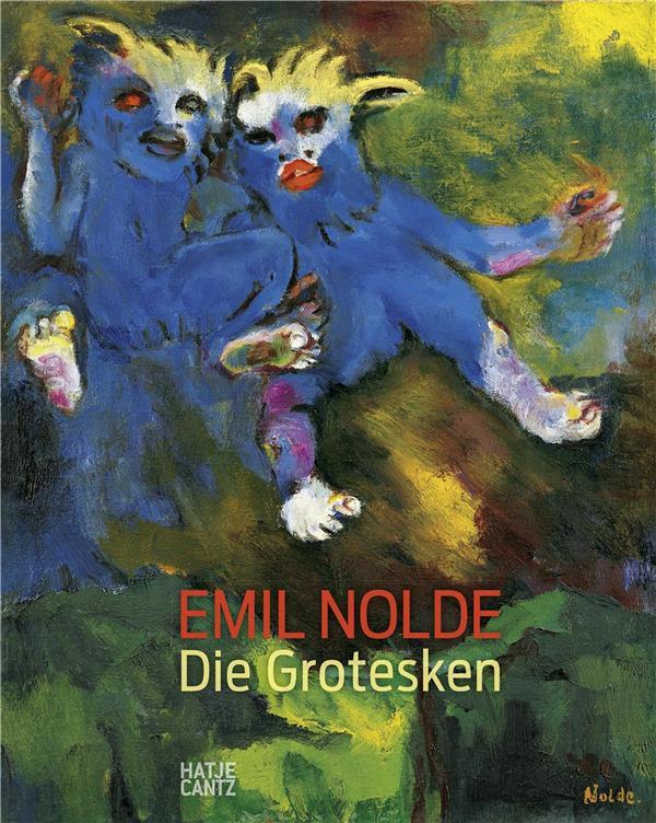 Emil nolde ; die grotesken