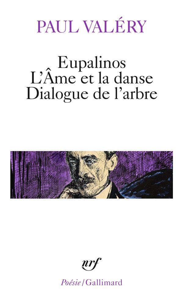 Eupalinos Ou L'Architecte / L' Ame Et La Danse / Dialogue De L'