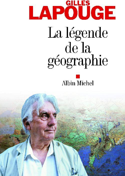 LA LEGENDE DE LA GEOGRAPHIE
