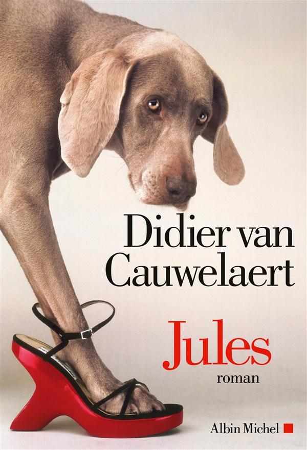Jules : roman / Didier Van Cauwelaert | Van Cauwelaert, Didier (1960-....)