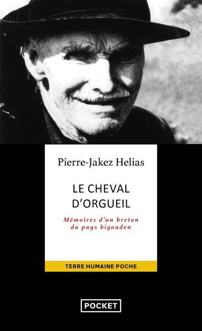 LE CHEVAL D'ORGUEIL : MEMOIRES D'UN BRETON DU PAYS BIGOUDIN