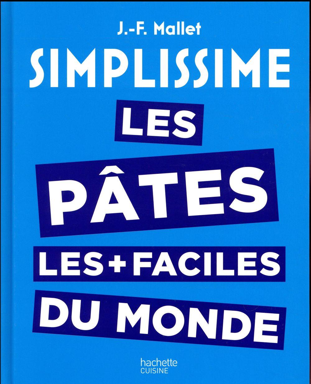 Simplissime ; Les Pâtes Les Plus Faciles Du Monde