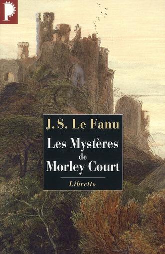 LES MYSTERES DE MORLEY COURT