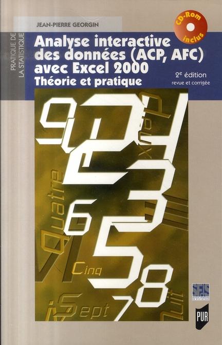Analyse Interactive Des Donnees Avec Excel 2000 ; Theorie Et Pratique (2e Edition)