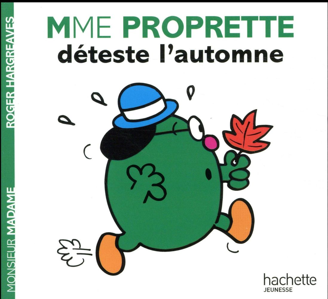 Madame Proprette Deteste L'Automne