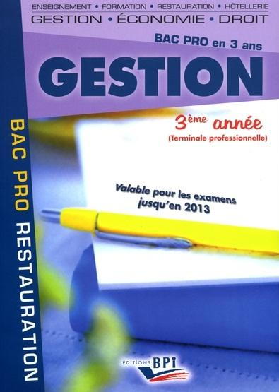 Gestion ; Bac Pro Restauration ; 3e Annee