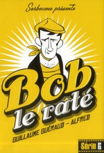 Bob le rat - Guillaume Gueraud, Alfred