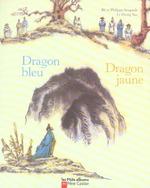 Couverture de Dragon Bleu, Dragon Jaune