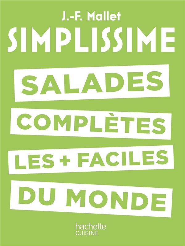 Simplissime ; Salades Complètes Les + Faciles Du Monde