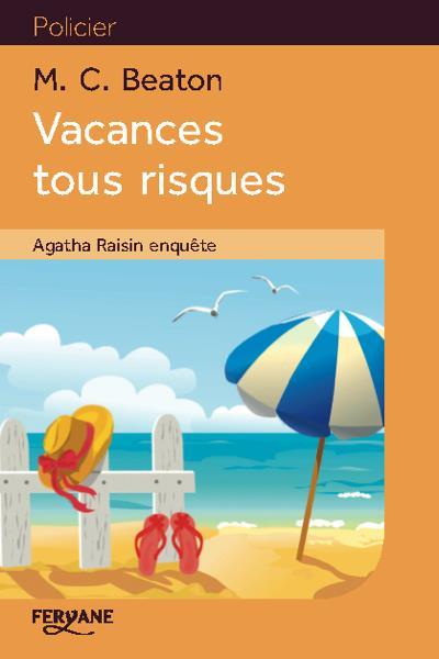 Vacances tous risques   Beaton, M.C.. Auteur