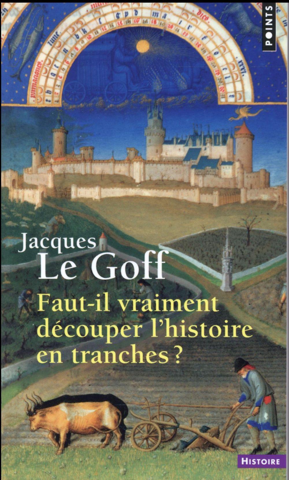 FAUT-IL VRAIMENT DECOUPER L'HISTOIRE EN TRANCHES ?