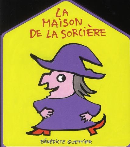 maison de la sorcière (La) |
