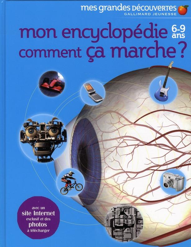 Mon Encyclopedie Comment Ca Marche ?