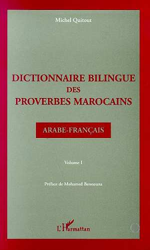 Dictionnaire Bilingue Des Proverbes Marocains T.1