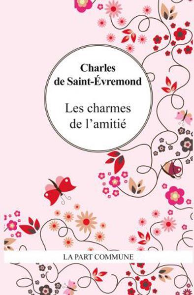 LES CHARMES DE L'AMITIE
