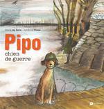 Pipo, chien de guerre - Sandrine Place, Marie De  Salle