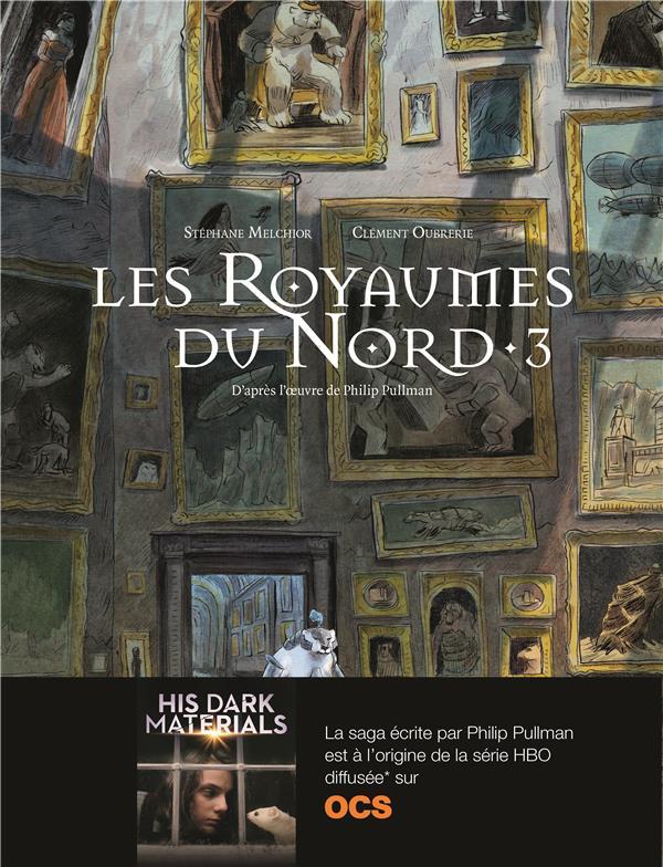 À la croisée des mondes ; les royaumes du Nord t.3